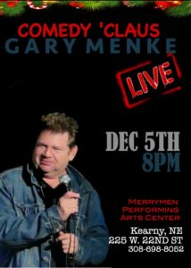 Comedy Claus with Merry Menke & Friends @ Merryman Performing Arts Center